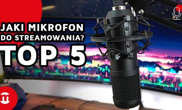 Jaki mikrofon do streamowania?   TOP 5 najpopularniejszych!